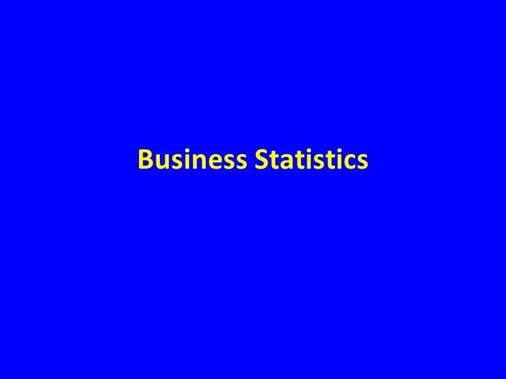 Business Statistics<br />