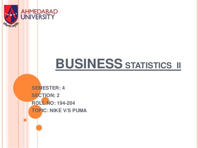 business statistics ii Stat101 - intro business stat (course syllabus) data summaries and descriptive statistics introduction to a statistical computer package probability.