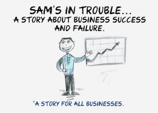 """SANS W TROUBLE A STORY ABOUT ausmsss success mo FAILURE.   ' '. —~"""".  ' ' :1 X1' 1? ll 1 ' """"  """"A STORY FOR ALL BUSINESSES."""