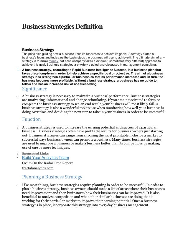 Business Strategies Definition     Business Strategy     The principles guiding how a business uses its resources to achie...