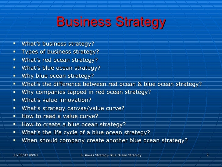 comparison between ocean strategies 1 A red ocean strategy ultimately leads to an organization choosing to follow one  of two strategies – differentiation or low cost whichever is chosen the.