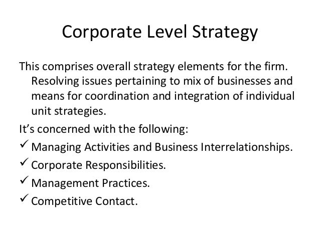 corporate level strategy examples Kenicandlecomfortzonecom