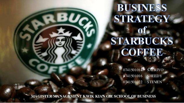 coffee and starbucks business strategy Learn about the business models of starbucks and dunkin' donuts discover how franchising and growth strategies impact these coffee makers.
