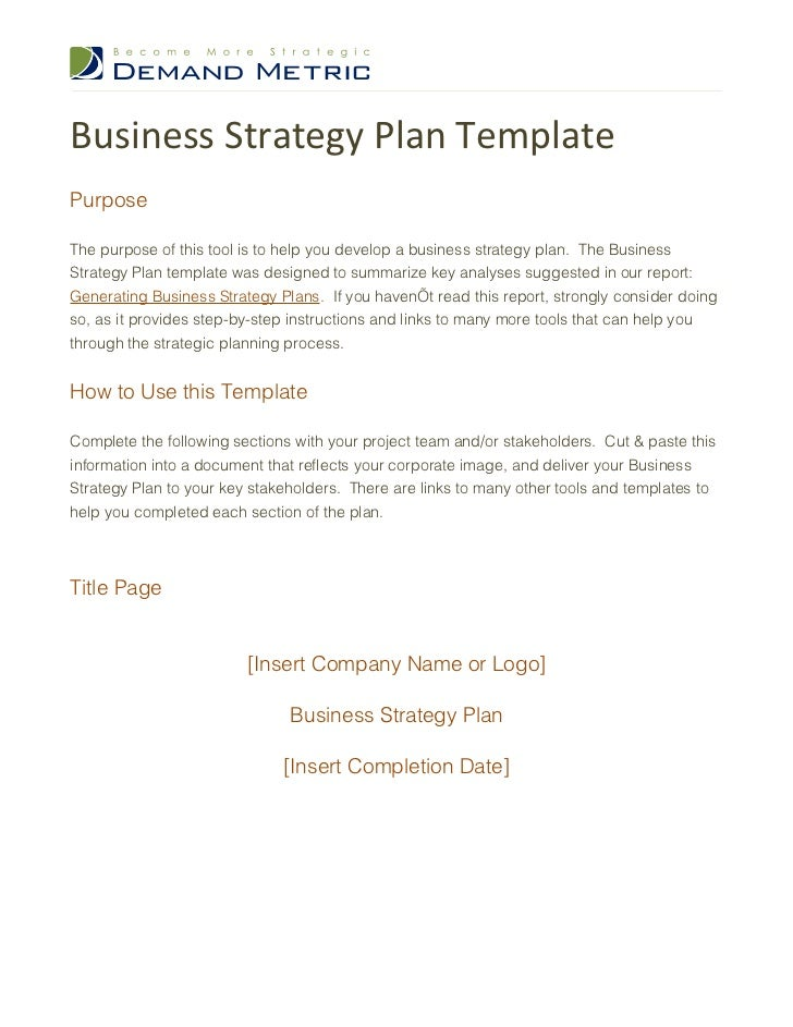 Business Strategy Plan TemplatePurposeThe purpose of this tool is to help you develop a business strategy plan. The Busine...