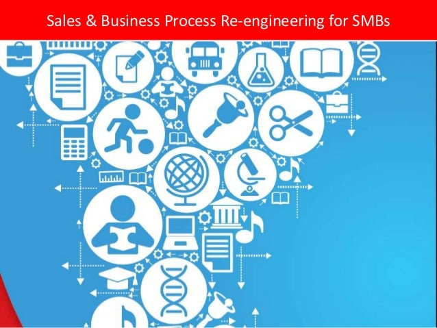 Sales & Business Process Re-engineering for SMBs