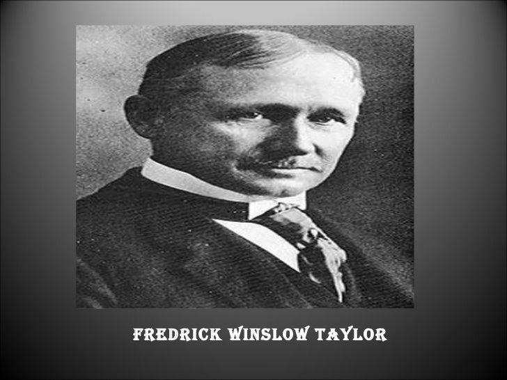 FREDRICK WINSLOW TAYLOR