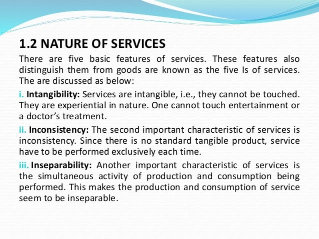 production and consumption inseparability An investigation into four characteristics of services  inseparability is taken to reflect the simultaneous delivery and consumption of services (regan.
