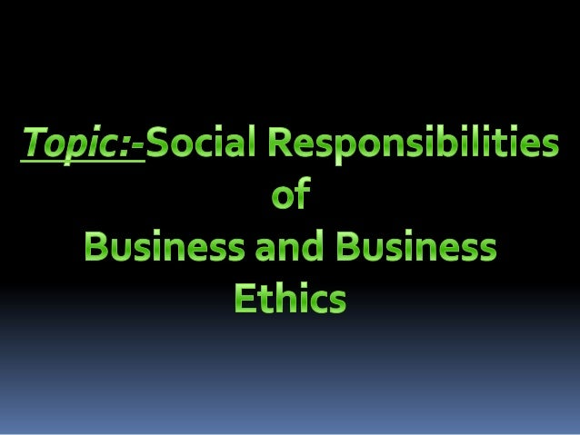 essay on social responsibilities Social responsibility is an ethical framework and suggests that an entity, be it an organization or individual, has an obligation to act for the benefit of society at.