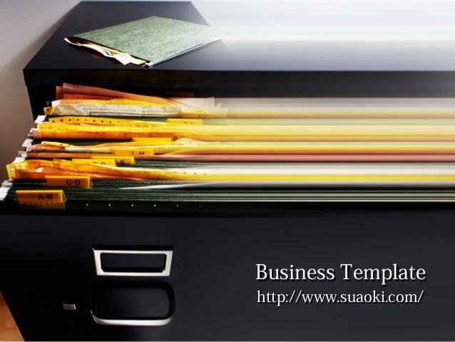 Business TemplateBusiness Template http://www.suaoki.com/http://www.suaoki.com/ PPT 模板下载: www.1ppt.com/moban/ 行业 PPT 模板: w...