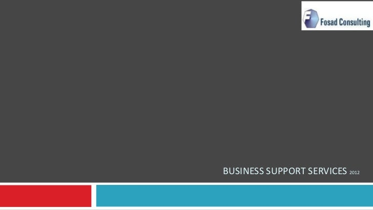 BUSINESS SUPPORT SERVICES 2012