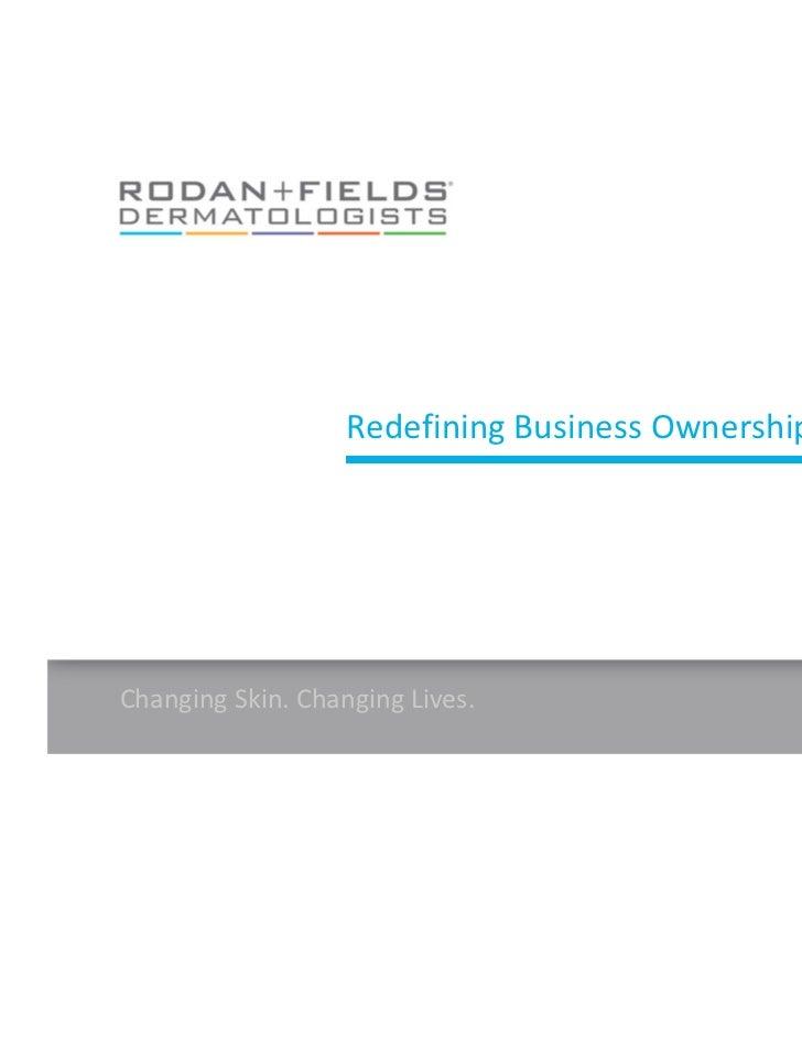 RedefiningBusinessOwnershipChangingSkin.ChangingLives.                                                   [1 ]
