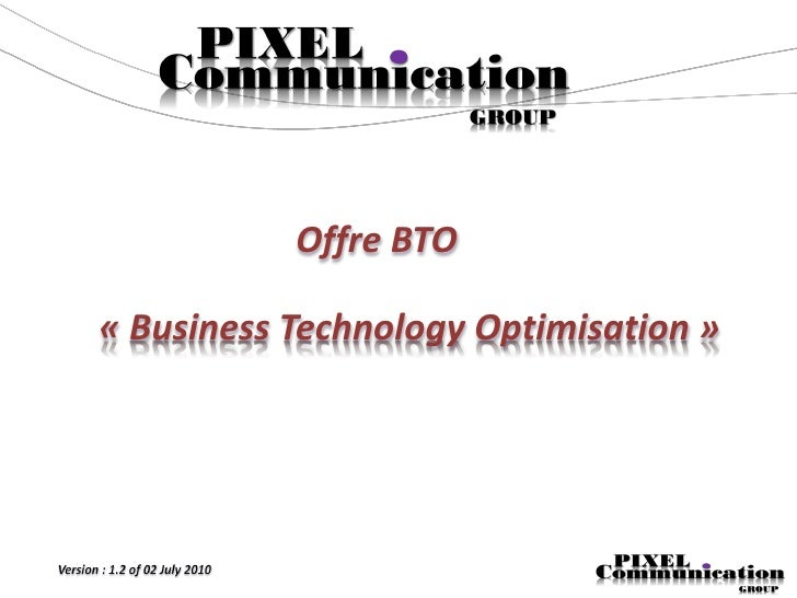 Offre BTO  « Business Technology Optimisation »