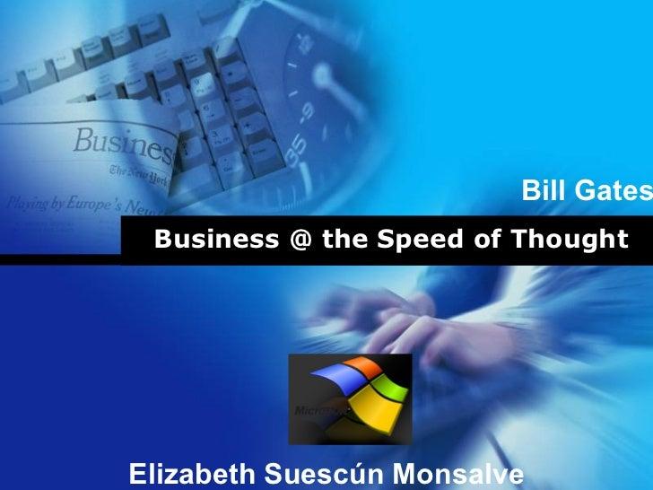 Bill Gates Business @ the Speed of Thought           Company           LOGOElizabeth Suescún Monsalve