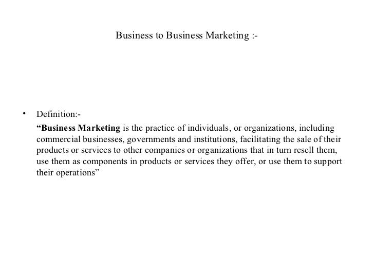 Business to business marketing ppt Marketing Definition