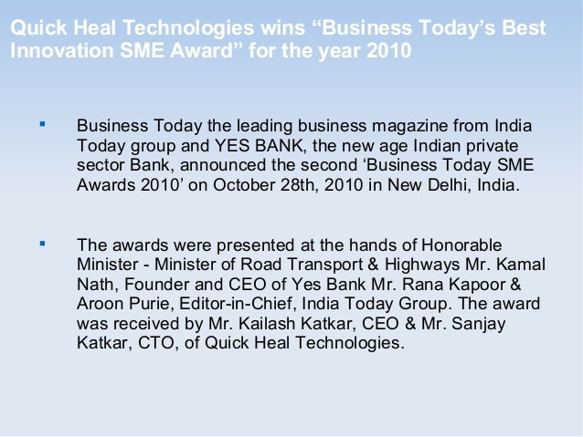 """Quick Heal Technologies wins """"Business Today's Best Innovation SME Award"""" for the year 2010  Business Today the leading b..."""