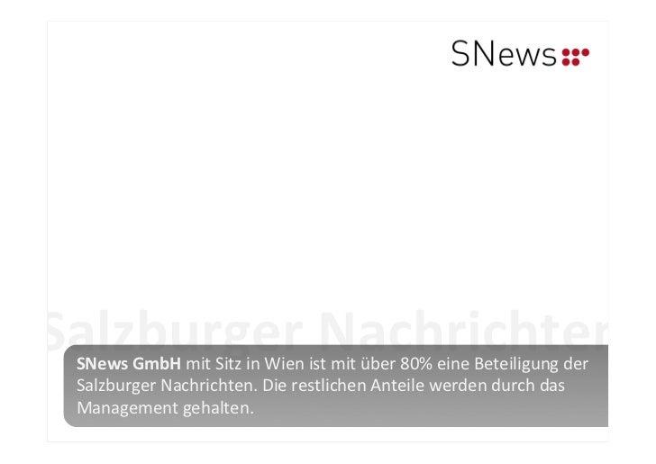 Salzburger Nachrichten  SNews GmbH mit Sitz in Wien ist mit über 80% eine Beteiligung der  S...