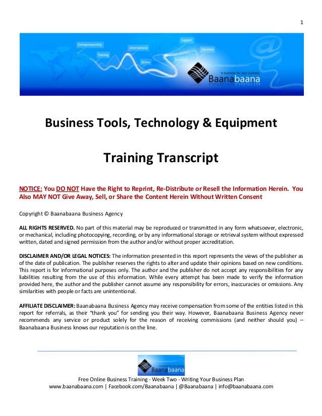 1           Business Tools, Technology & Equipment                                    Training TranscriptNOTICE: You DO NO...