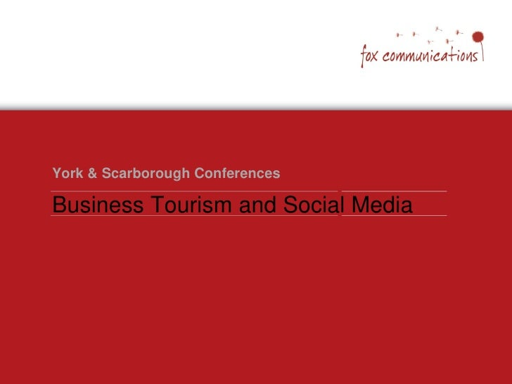 York & Scarborough Conferences  Business Tourism and Social Media