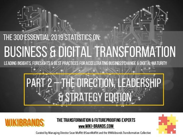 Curated by Managing Director Sean Moffitt @SeanMoffitt and the @Wikibrands Transformation Collective     The 300 Essen...