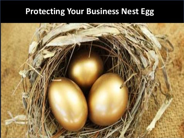 Protecting Your Business Nest Egg