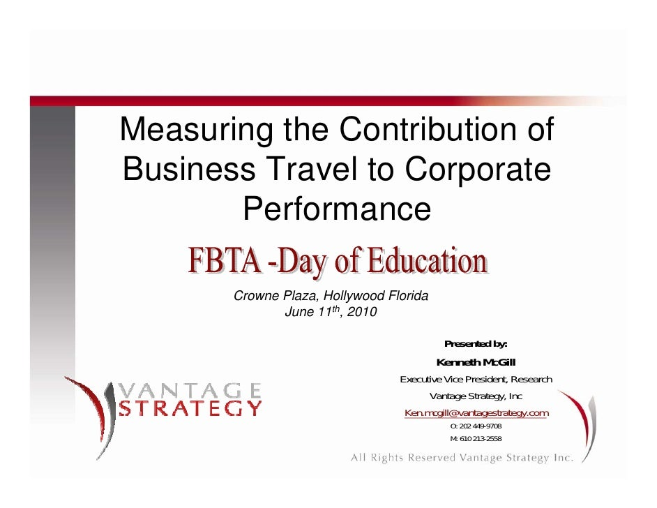 Measuring the Contribution of Business Travel to Corporate        Performance         Crowne Plaza, Hollywood Florida     ...