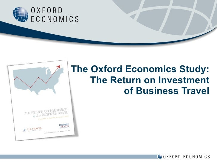 The Oxford Economics Study: The Return on Investment of Business Travel