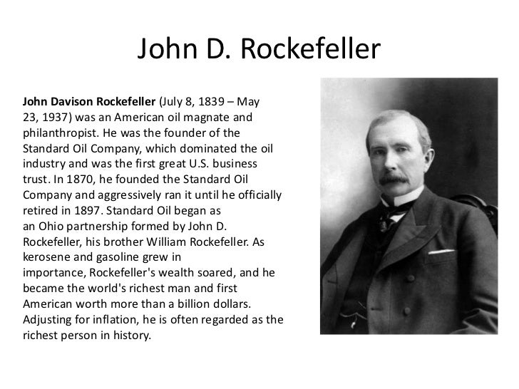 john rockefeller american business mogul essay A silicon valley attorney who's no friend of microsoft recently opined that the only difference between robber baron john d rockefeller sr and bill gates is that the software mogul hasn't used.
