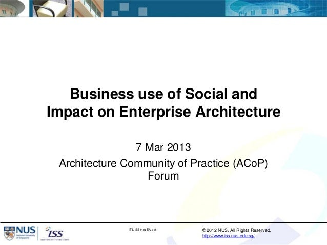 Business use of Social andImpact on Enterprise Architecture                7 Mar 2013 Architecture Community of Practice (...