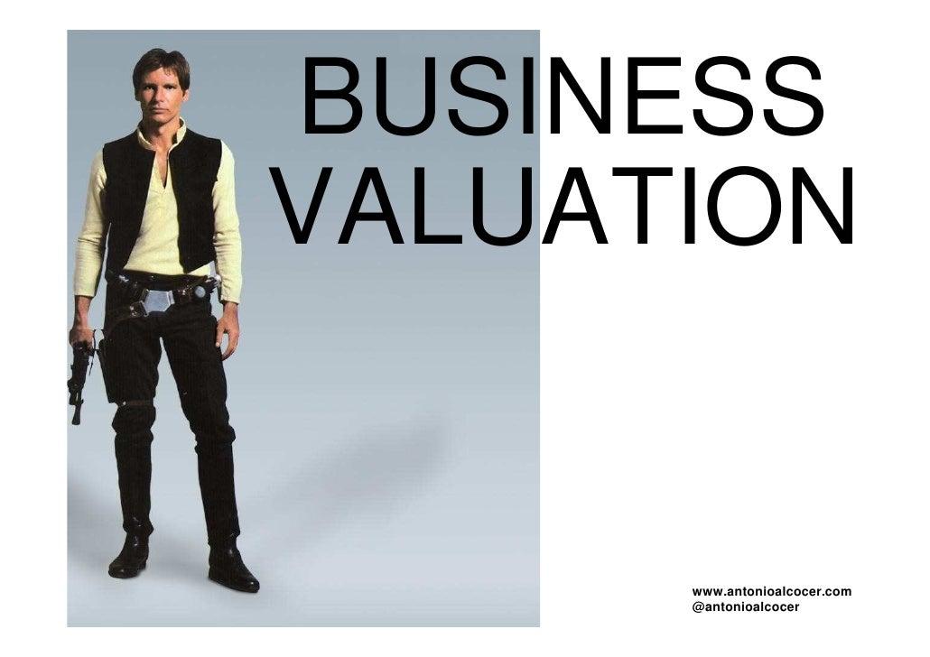 BUSINESSVALUATION      www.antonioalcocer.com      @antonioalcocer