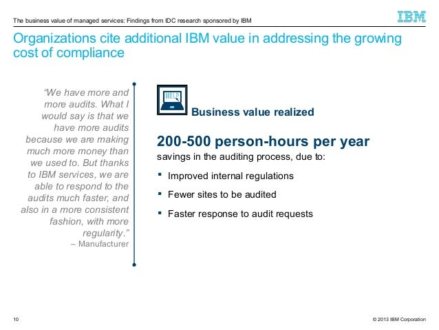 The business value of managed services: Findings from IDC research sponsored by IBM  Organizations cite additional IBM val...