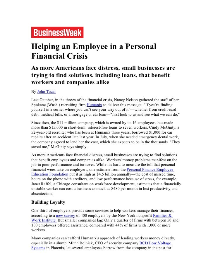 Helping an Employee in a Personal Financial Crisis As more Americans face distress, small businesses are trying to find so...
