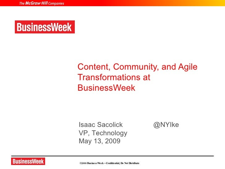 Content, Community, and Agile Transformations at BusinessWeek    Isaac Sacolick                                      @NYIk...