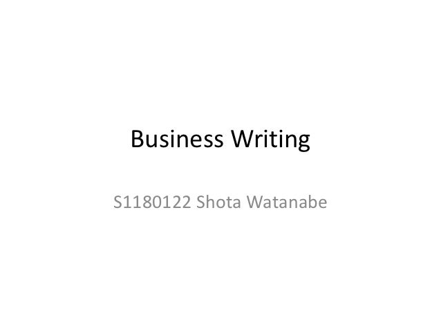 Business WritingS1180122 Shota Watanabe