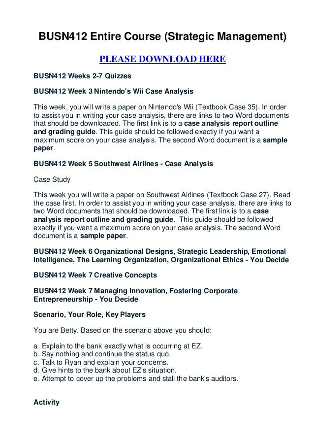 BUSN412 Entire Course (Strategic Management)                      PLEASE DOWNLOAD HEREBUSN412 Weeks 2-7 QuizzesBUSN412 Wee...