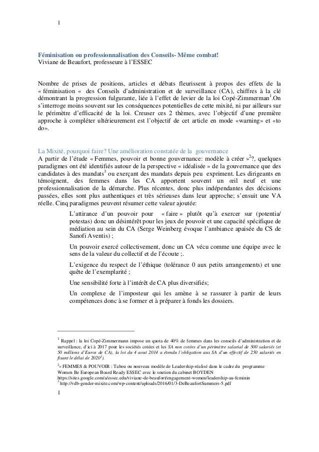 1 1 Féminisation ou professionnalisation des Conseils- Même combat! Viviane de Beaufort, professeure à l'ESSEC Nombre de p...