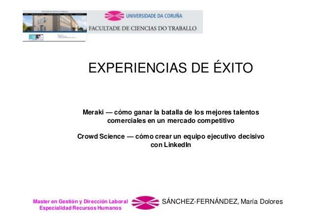 EXPERIENCIAS DE ÉXITO  Meraki — cómo ganar la batalla de los mejores talentos comerciales en un mercado competitivo Crowd ...