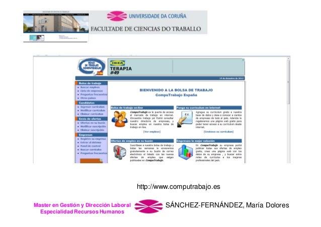 http://www.computrabajo.es Master en Gestión y Dirección Laboral Especialidad Recursos Humanos  SÁNCHEZ-FERNÁNDEZ, María D...