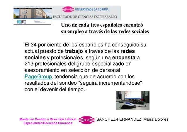 Uno de cada tres españoles encontró su empleo a través de las redes sociales El 34 por ciento de los españoles ha consegui...