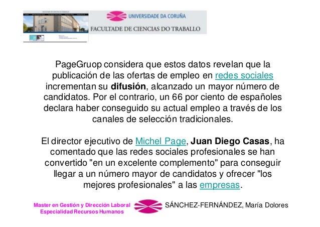 PageGruop considera que estos datos revelan que la publicación de las ofertas de empleo en redes sociales incrementan su d...