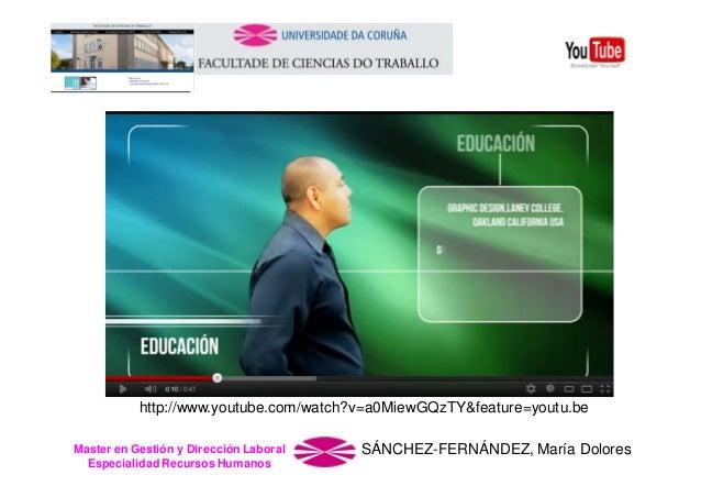 http://www.youtube.com/watch?v=a0MiewGQzTY&feature=youtu.be Master en Gestión y Dirección Laboral Especialidad Recursos Hu...