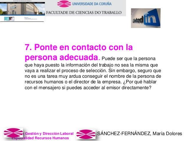 SÁNCHEZ-FERNÁNDEZ, María DoloresMaster en Gestión y Dirección Laboral Especialidad Recursos Humanos 7. Ponte en contacto c...