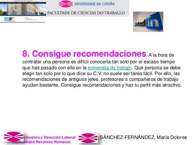 SÁNCHEZ-FERNÁNDEZ, María DoloresMaster en Gestión y Dirección Laboral Especialidad Recursos Humanos 8. Consigue recomendac...