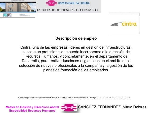 SÁNCHEZ-FERNÁNDEZ, María DoloresMaster en Gestión y Dirección Laboral Especialidad Recursos Humanos Descripción de empleo ...