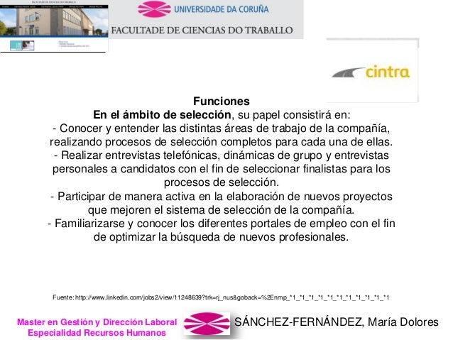 SÁNCHEZ-FERNÁNDEZ, María DoloresMaster en Gestión y Dirección Laboral Especialidad Recursos Humanos Funciones En el ámbito...