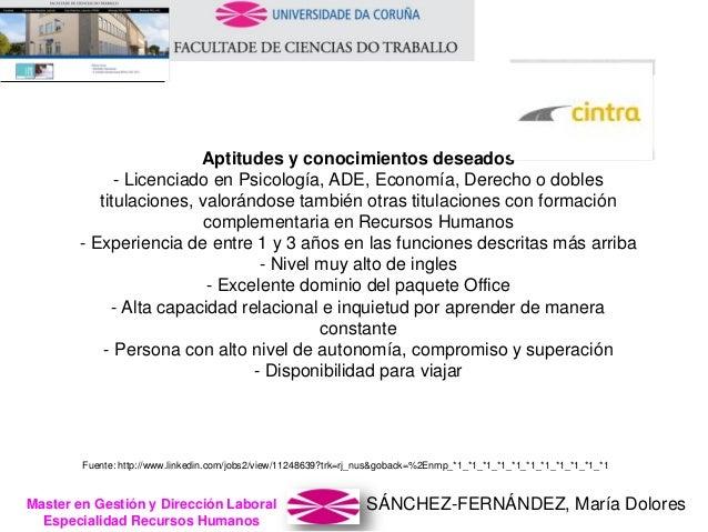 SÁNCHEZ-FERNÁNDEZ, María DoloresMaster en Gestión y Dirección Laboral Especialidad Recursos Humanos Aptitudes y conocimien...