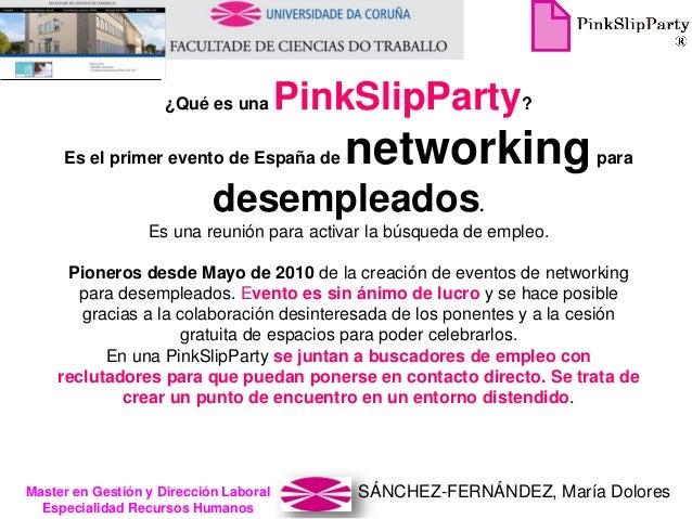 SÁNCHEZ-FERNÁNDEZ, María DoloresMaster en Gestión y Dirección Laboral Especialidad Recursos Humanos ¿Qué es una PinkSlipPa...
