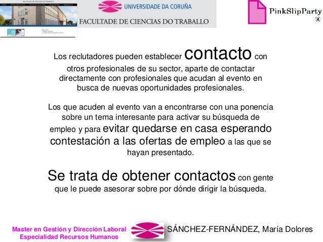 SÁNCHEZ-FERNÁNDEZ, María DoloresMaster en Gestión y Dirección Laboral Especialidad Recursos Humanos Los reclutadores puede...