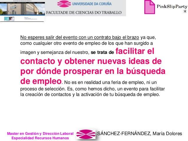 SÁNCHEZ-FERNÁNDEZ, María DoloresMaster en Gestión y Dirección Laboral Especialidad Recursos Humanos No esperes salir del e...