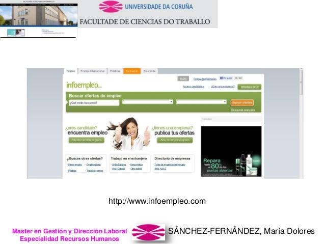 SÁNCHEZ-FERNÁNDEZ, María DoloresMaster en Gestión y Dirección Laboral Especialidad Recursos Humanos http://www.infoempleo....