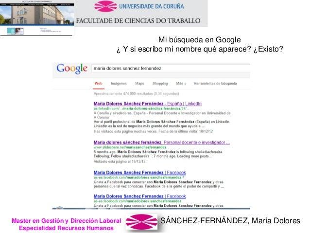 SÁNCHEZ-FERNÁNDEZ, María DoloresMaster en Gestión y Dirección Laboral Especialidad Recursos Humanos Mi búsqueda en Google ...